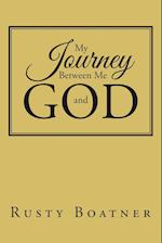 My Journey Between Me and GOD