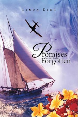 Bog, hæftet Promises Never to be Forgotten af Linda Kirk