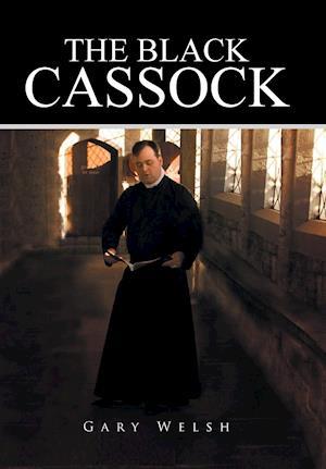 Bog, hardback The Black Cassock af Gary Welsh