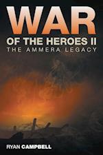 War of the Heroes Ii