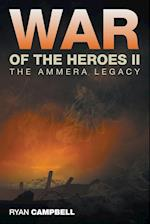 War of the Heroes II: The Ammera Legacy af Ryan Campbell