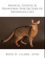 Medical, Genetic & Behavioral Risk Factors of Abyssinian Cats