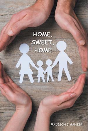 Bog, hæftet Home, Sweet, Home. af Madison  J. Ganzer