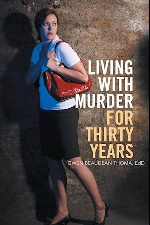 Bog, paperback Living with Murder for Thirty Years af Gwen Beaudean Thoma Edd