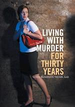 Living with Murder for Thirty Years af Gwen Beaudean Thoma Edd