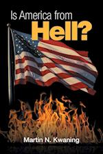 Is America from Hell?