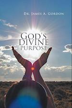 God's divine purpose af Dr. James A. Gordon