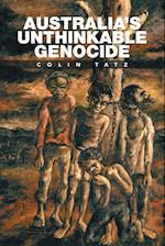 Australia's Unthinkable Genocide