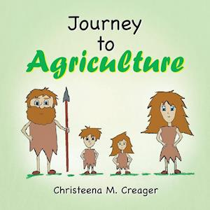 Journey to Agriculture