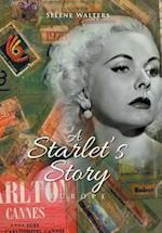 A Starlet's Story