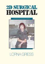 2D Surgical Hospital: An Khe to Chu Lai South Vietnam af Lorna Griess