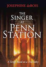 The Singer at Penn Station