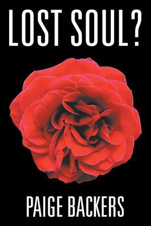 Bog, hæftet Lost Soul? af Paige Backers