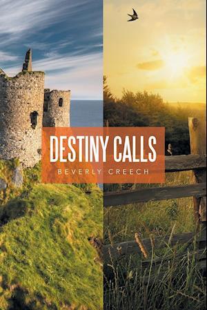 Bog, hæftet Destiny Calls af Beverly Creech