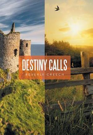 Bog, hardback Destiny Calls af Beverly Creech