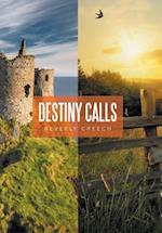 Destiny Calls af Beverly Creech