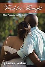 Food for Thought: When Preparing for Marriage