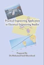 Practical Engineering Application in Electrical Engineering Studies