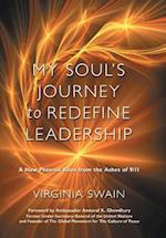 My Soul's Journey to Redefine Leadership