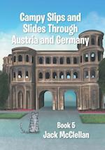 Campy Slips and Slides Through Austria and Germany: Book 5