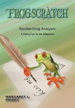 Frogscratch: Handwriting Analysis: A Dating Tool for the Millennium