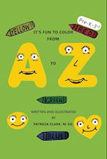 It's Fun to Color from A to Z