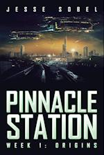 Pinnacle Station: Week 1: Origins