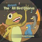 The Almost All Bird Chorus af Susan Frances
