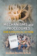 Mechanisms and Procedures for a Political Action