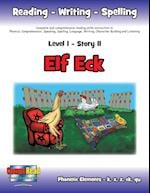 Level 1 Story 11-Elf Eck: I Will Help Where I Am Needed