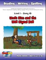Level 1 Story 10-Uncle Sim And The Well Signal Bell: Much Can Be Accomplished When Families Work Together