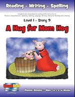 Level 1 Story 9-A Hug For Mom Hog: I Will Keep Myself Clean