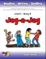 Level 1 Story 2-Jag-a-Jag: I Will Help Others by Making Work Seem Like Play