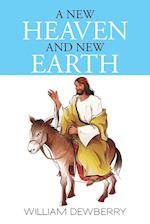 A New Heaven and New Earth