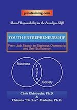 Youth Entrepreneurship: From Job Search to Business Ownership and Self-Sufficiency