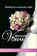 Beyond the Vows: Rebuilding your marriage after an affair