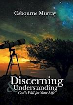 Discerning & Understanding God's Will for Your Life