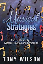 Musical Strategies: And Its Relativity to Mental Function and Social Life