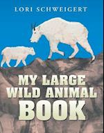My Large Wild Animal Book