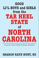 Good Lil' Boys and Girls from the Tar Heel State of North Carolina: Black Children Speak Series!