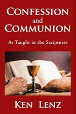 Confession and Communion: As Taught in the Scriptures