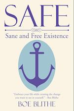 Safe: Sane and Free Existence
