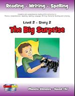 Level 2 Story 2-The Big Surprise: I Will be Especially Thoughtful of the Ill