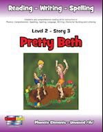 Level 2 Story 3-Pretty Beth: I Will Think Before I Make A Decision That Could Be Foolish