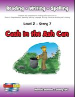 Level 2 Story 7-Cash in the Ash Can: I Will Help Policemen and Know How To Get Help In Emergencies.