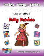 Level 2 Story 8-Polly Patches: I Will Be a Friend and Find Ways to Help Those Less Fortunate