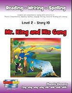 Level 2 Story 10-Mr. King and His Gang: I Will Appreciate the Adult and Senior Citizen Leaders Who Help Me