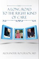 A Long Road to the Right Kind of Care
