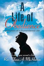 A Life of Obedience: Glimpses of a Surrendered Life
