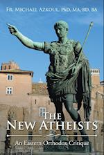 The New Atheists: An Eastern Orthodox Critique